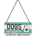 Hanging sign metal Dogs Welcome